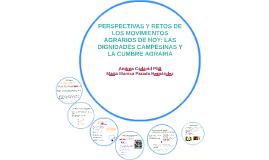 PERSPECTIVAS Y RETOS DE LOS MOVIMIENTOS AGRARIOS DE HOY: LAS