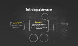 Technological Advances