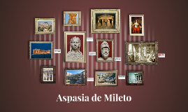 Aspasia de Mileto.