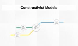 Constructivist Models