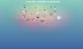analisis y diseños de sistema