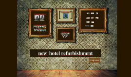 new  hotel refurbishment