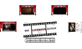 Auteur Study: Baz Luhrmann