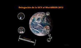 Copy of UCV- WorldMUN 2012 - 2013
