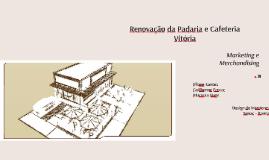 Renovação da Padaria e Cafeteria Vitória