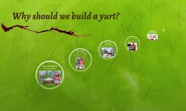 Let's Build a Yurt!