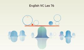English VC Les 76