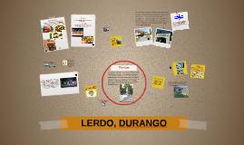 LERDO, DURANGO