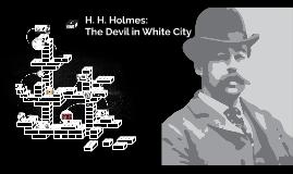 H. H. Holmes: