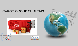 CARGO GROUP CUSTOMS