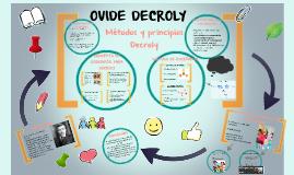 OVIDE DECROLY  Escuela Nueva