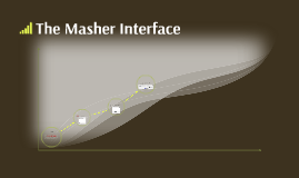 The Masher Interface