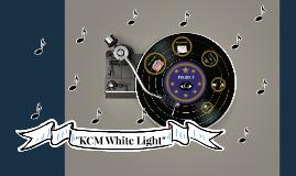 KCM White Light