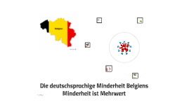 Die deutschsprachige Minderheit Belgiens - Minderheit ist Me
