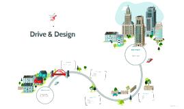 Drive & Design