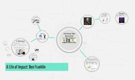 A Life of Impact: Ben Franklin