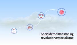 Socialdemokratisme og revolutionærsocialisme