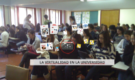 VIRTUALIDAD EN LA UNIVERSIDAD