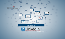 How You Can Use LinkedIn Powerfully