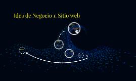 Idea de Negocio: Sitio Web