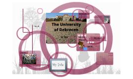 Copy of The University of Debrecen