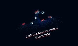 Ruch pacyfistyczny i wojna Wietnamska