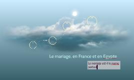 Le mariage, en France et en Egypte