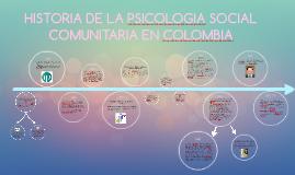 HISTORIA DE LA PSICOLOGIA SOCIAL COMUNITARIA EN COLOMBIA