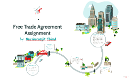 Free Trade Agreement Assignment