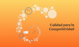 Calidad para la Competitividad