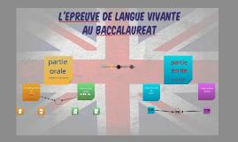 L'EPREUVE DE LANGUE VIVANTE AU BAC