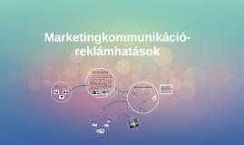 Copy of Marketingkommunikáció-reklámhatások