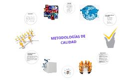 METODOLOGÍAS DE CALIDAD