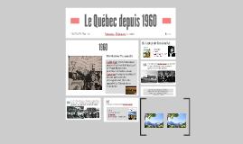 Le Québec depuis 1960