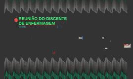 REUNIÃO DO CORPO DOCENTE DA FAC. DE ENFERMAGEM