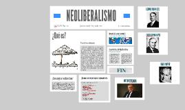 Copy of NEOLIBERALISMO