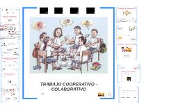 TRABAJO COORPERATIVO - COLABORATIVO Y PENSAMIENTO COMPLEJO