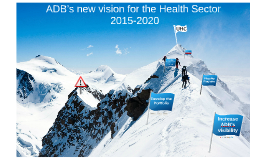 ADB's new vision for health in 2015-2020