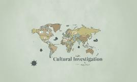 Cultural Investigation