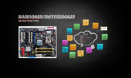MainBoard/Motherboard