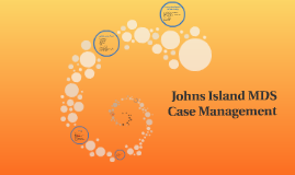 Johns Island MDS Case Management