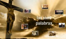 Copy of sermon de las siete palabras