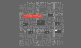 Copy of Safe Working Practices