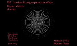 TPE : L'analyse du sang en police scientifique