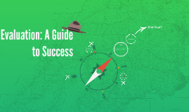 Evaluation: A Guide to Success