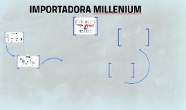 IMPORTADORA MILLENIUM