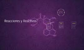 Reacciones y Reactivos