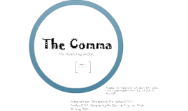 Copy of Hard Copy of  The Comma