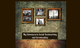 Social Bookmarking and Screencasting