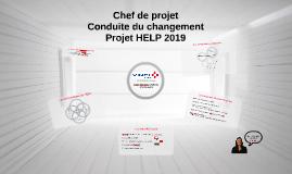 Chef de projet - Conduite du Changement - Projet Help
